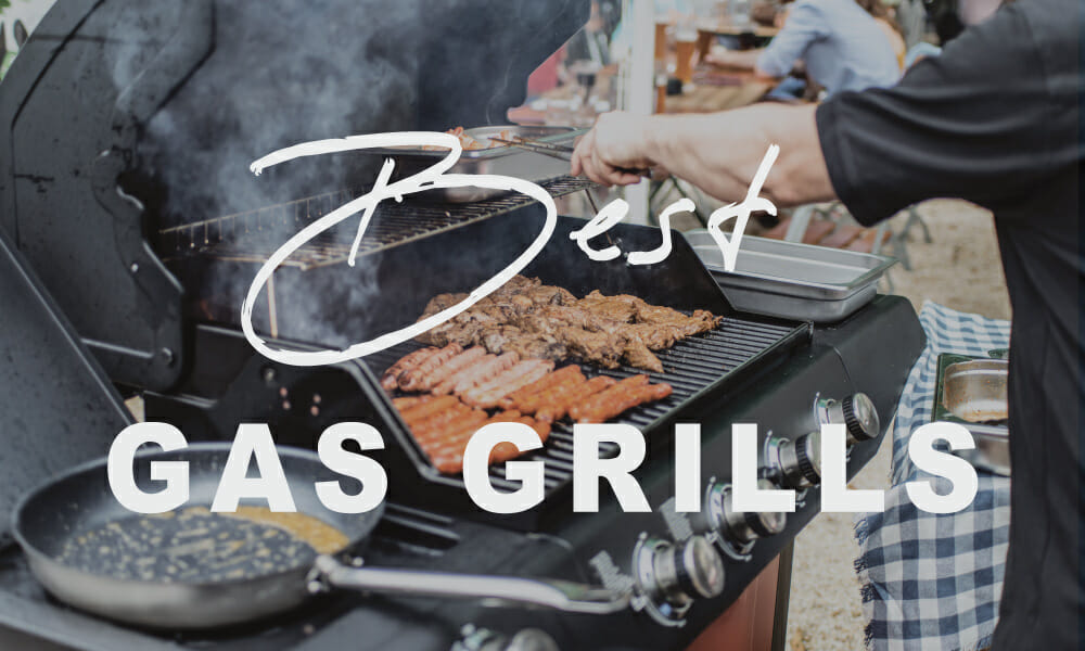 best gas grill of 2019