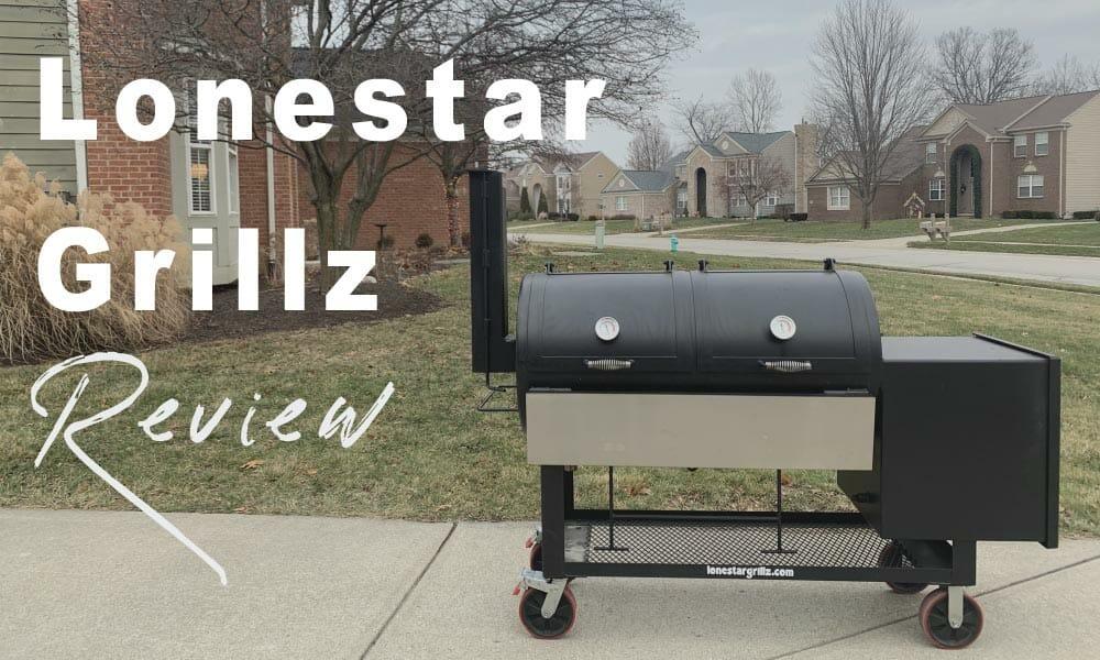 Lonestar Grillz review