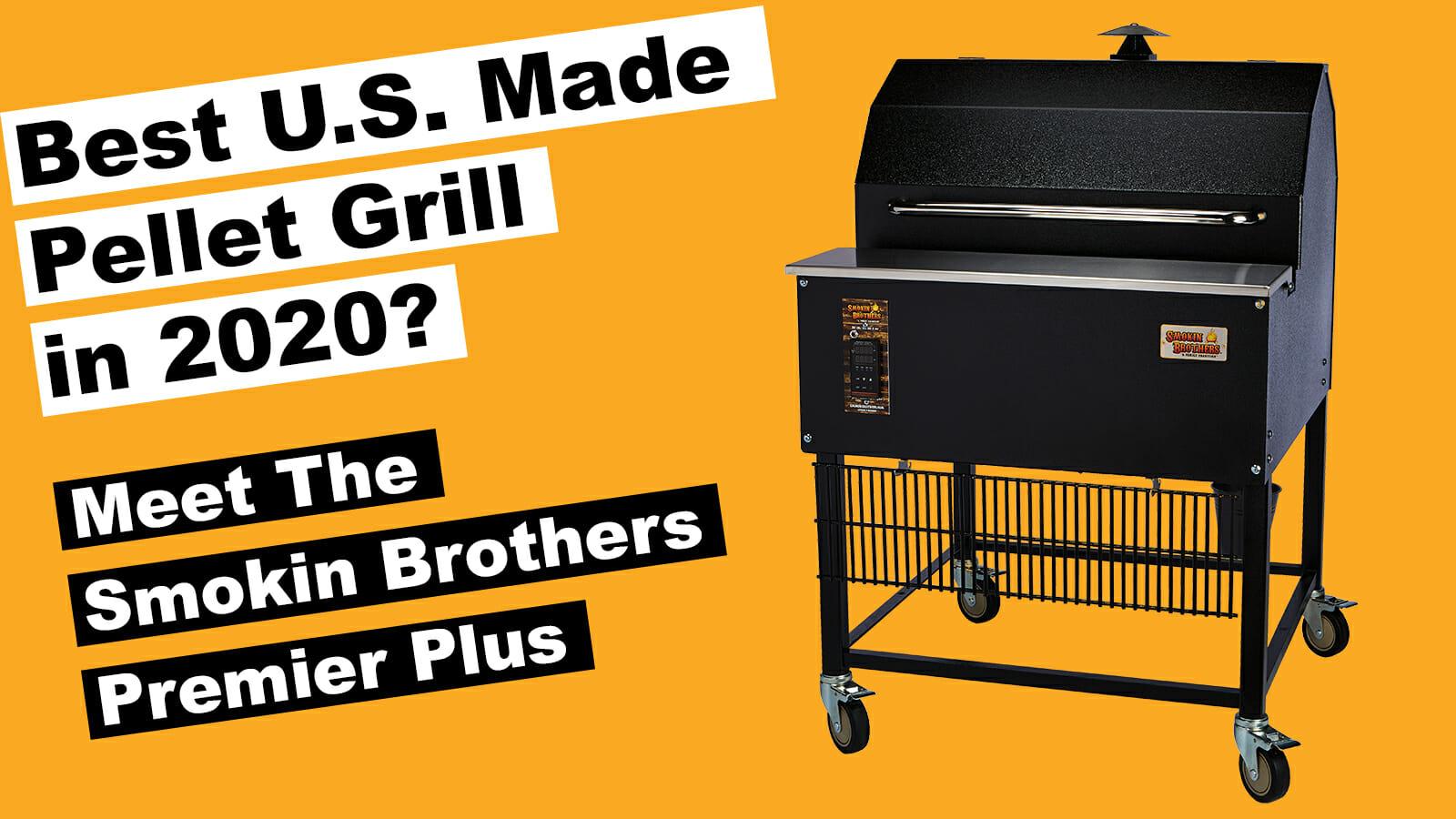 Smokin Brothers Premier Plus Pellet Grill